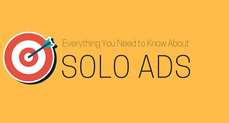 Things To Check Before You Invest In Buying A Solo Ads Plan